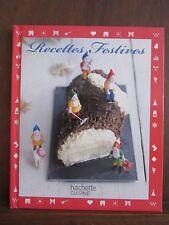 Recettes festives/ Hachette Cuisine