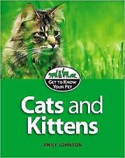 Cats and Kittens (Smart Apple Media; Get to Know Your Pet)