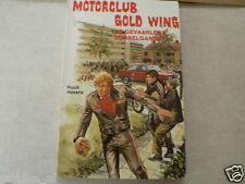 MOTORCLUB HONDA GOLD WING DE GEVAARLIJKE DUBBELGANGER DUTCH BOY POCKET BOOK