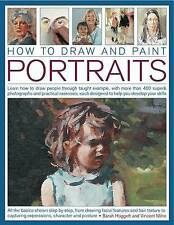 How to Draw and Paint Portraits by Sarah Hoggett Learn How to Draw People Thro