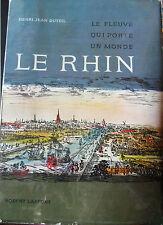 régionalisme : LE RHIN le fleuve qui porte un monde 1958
