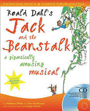 A & C Black Musicals - Roald Dahl's Jack and the Beanstalk: A gigantically amusi