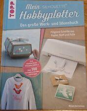 Buch: Mein Silhouette Hobbyplotter v. M.Dornemann, f.Cameo