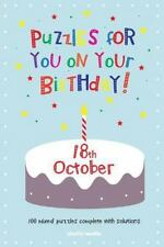 Puzzles for You on Your Birthday - 18th October by Clarity Media (2014,...