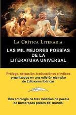 Las Mil Mejores Poes�as de la Literatura Universal, Colecci�n la Cr�tica...