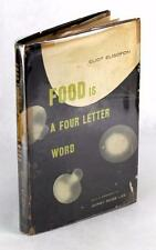 FIRST EDITION 1948 FOOD IS A FOUR LETTER WORD ELIOT ELISOFON GYPSY ROSE LEE