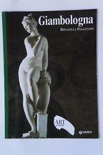 Giambologna Art Dossier  n.220 D. Pegazzano  Giunti  2006