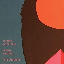 Ariane Moffatt, Le Petit Spectacle (2017) CD BRAND NEW at Musica Monette, Canada