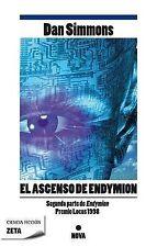 EL ASCENSO DE ENDYMION (Zeta Ciencia Ficcion) (Spanish Edition) by Dan Simmons