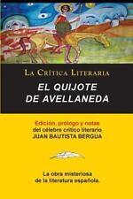 El Quijote de Avellaneda, Colección la Crítica Literaria Por el Célebre...