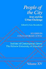 Studies in Contemporary Jewry: Volume XV: People of the City: Jews and the Urban