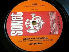 "AIR BUBBLE - KEEP ON DANCING  7"" VINYL"