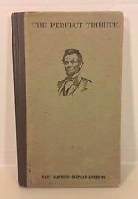 The Perfect Tribute to Lincoln Book by Mary Andrews 1980 Scribners NY