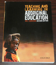 Book. Teaching and Learning in Aboriginal Education Neil Harrison Second Edition