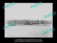 OLD LARGE HISTORIC PHOTO OF US NAVY WARSHIP, THE USN VESUVIUS c1893, NEW YORK
