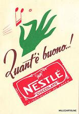 """CIOCCOLATO NESTLE' """"QUANT'E' BUONO...! PUBBLICITARIA 1956 EDIZ. NESTLE' MILANO"""