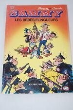 SAMMY N°17 LES BEBES FLINGUEURS BERCK CAUVIN 1983 BD