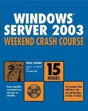 Windows Server 2003 Weekend Crash Course by Jones, Don