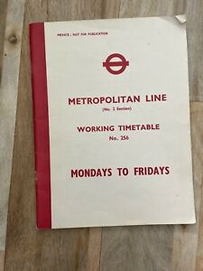 Metropolitan Line Underground Tube Working Railway Timetable No 256