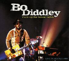 Bo Diddley - Turn Up the House Lights: Live in France 1989