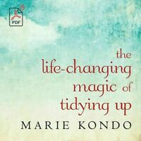 The Life Changing Magic Of Tidying Up Marie Kondo Delivery in 5SECONDS[EB-OOK]