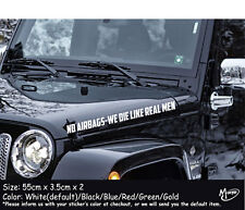 2x NO AIRBAGS WE DIE  LIKE REAL MEN reflective funny Car Sticker Best Gifts