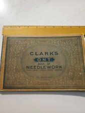 Clarks Needlework Book 1916 Antique.