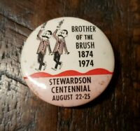 Brother of the Brush 1874 - 1974 Stewardson Centennial Aug. 22-25 Pinback Button