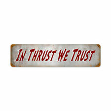 VINTAGE STYLE METAL SIGN Aviation Thrust Trust  20 x 5