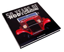 50 Years of Rod & Custom: The Authorized History Book Rodder's Journal 10 x 10""