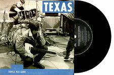 "TEXAS - THRILL HAS GONE - 7"" 45 VINYL RECORD PIC SLV 1989"