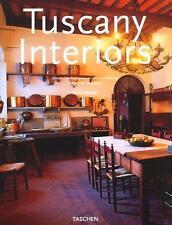 Tuscany Interiors - Intérieurs de Toscane - Toskana Interieurs - Taschen 1998