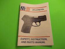 OWNER INSTRUCTION MANUAL FOR KEL-TEC PF-9 SEMI AUTO PISTOL, Revised 06/2006