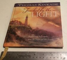 Touched by the Light by Thomas Kinkade 2003 Hardcover Book Illustrated Paintings