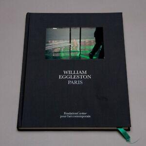 William Eggleston: Paris - Hardcover - First Edition - 2009