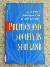 Politics & Society in Scotland British State SNP Labour Liberal Civil Autonomy