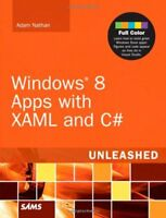 Windows 8 Apps with XAML and C# Unleashed,Adam Nathan