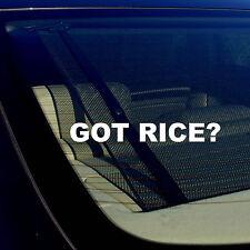 "Got Rice? JDM Drifting Racing Street Bike Vinyl Decal Sticker 7.5"" PlainFnt"