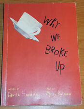 WHY WE BROKE UP by DANIEL HANDLER P/B 2012 ELECTRIC MONKEY BOOKS *PROOF COPY*