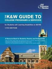 The K&W Guide to College Programs & Services for Students with Learning Disabili