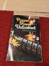 Prayer Power Unlimited J Oswald Sanders 1977
