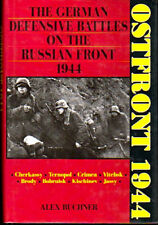 Alex Buchner / Ostfront 1944 The German Defensive Battles on the Russian 1991