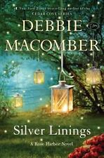 Silver Linings: A Rose Harbor Novel by Macomber, Debbie
