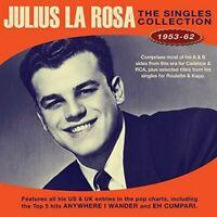 Julius La Rosa - Singles Collection 1953-62 [New CD]