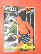 SUPER ALBO SPADA- UOMO MASCHERATO -N°97 c- DEL 1964 DA LIRE 120- SUPERALBO