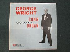 George Wright Plays The Conn Electronic Organ~NEW/SEALED~HiFi R-712~FAST SHIP!!!