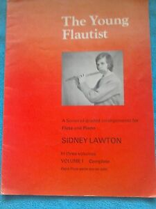 Music Book for The Young Flautist.by Sidney Lawton Volume 1 1957.