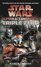 NEW Triple Zero (Star Wars: Republic Commando, Book 2) by Karen Traviss