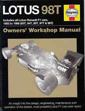 Lotus 98T Includes all Lotus-Renault  F1 cars, 1983 to 1986 Owners' Workshop ...