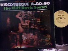 Cliff Davis Sextet Fusion Jazz Funk LP 1965 Discotheque A-Go-Go For The In Crowd